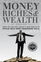 Money, Riches & Wealth