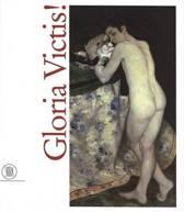 Gloria Victis! Victors and Vanquished