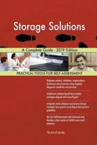 Storage Solutions a Complete Guide - 2019 Edition