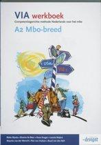 VIA / A 2 MBO-breed / deel Werkboek