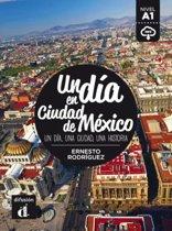 Un día en Ciudad de México