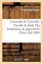 Universit� de Grenoble. Facult� de Droit. Des Institutions de Placement. Th�se