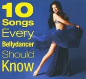 10 Songs Every Bellydancer Should K