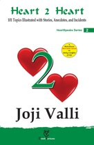 Heart 2 Heart: HeartSpeaks Series - 2 (101 Topics Illustrated with Stories, Anecdotes, and Incidents)