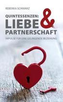 Quintessenzen: Liebe & Partnerschaft