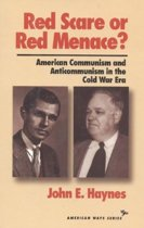 Red Scare or Red Menace?
