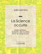 La Science occulte