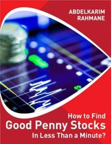 How to Find a Good Penny Stock In Less Than a Minute?