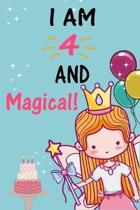 I'm 4 and Magical: A Fairy Birthday Journal on a Turquoise Background Birthday Gift for a 4 Year Old Girl (6x9'' 100 Wide Lined & Blank Pa