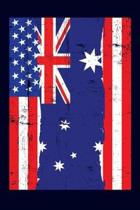 Australian American Flag Notebook: 6x9 college lined notebook to write in with the flags of Australia and the United States