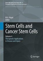 Stem Cells and Cancer Stem Cells, Volume 4
