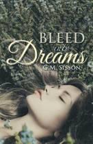 Bleed Into Dreams