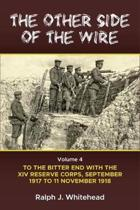 The Other Side of the Wire Volume 4
