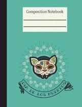 Dia de Los Muertos Composition Notebook - Wide Ruled