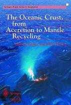 The Oceanic Crust, from Accretion to Mantle Recycling