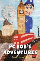 PC Bob's Adventures