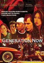 Generation Now..