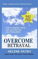 Overcome Betrayal
