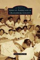 African Americans of Orangeburg County