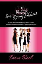 The Little Black Book of Being Fabulous