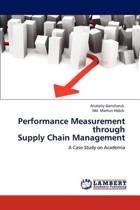 Performance Measurement Through Supply Chain Management