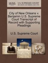 City of New Orleans V. Benjamin U.S. Supreme Court Transcript of Record with Supporting Pleadings