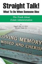 Straight Talk! What to Do When Someone Dies