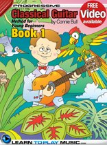 Classical Guitar Lessons for Kids - Book 1