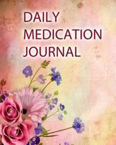 Daily Medication Journal: Large Print - Daily Medicine Tracker Notebook- Undated Personal Medication Organizer