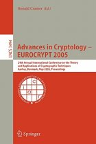 Advances in Cryptology - EUROCRYPT 2005