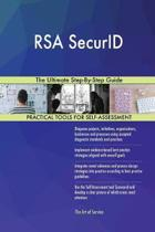 Rsa Securid the Ultimate Step-By-Step Guide