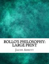Rollo's Philosophy
