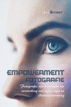 Empowerment fotografie - fotografie als instrument ter versterking van eigen regie en identiteitsvorming