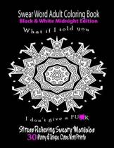 Swear Word Adult Coloring Book Black & White Midnight Edition
