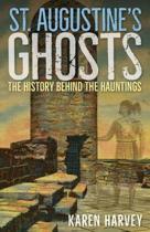 St. Augustine's Ghosts