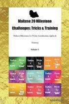 Maltese 20 Milestone Challenges