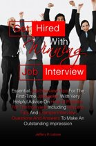 Get Hired With A Winning Job Interview