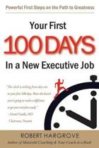 Your First 100 Days in a New Executive Job
