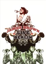 James Brown - Live In Berlin