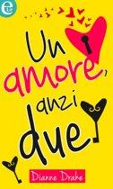 Un amore, anzi due (eLit)