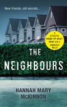The Neighbours: A gripping, addictive novel with a twist that will leave you breathless