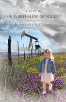 The Wind Blew Innocent: A Memoir