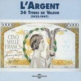 L'Argent : 36 Titres De Valeur