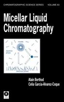 Micellar Liquid Chromatography