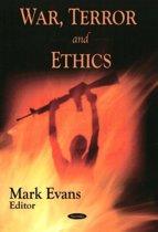 War, Terror & Ethics