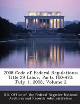 2008 Code of Federal Regulations