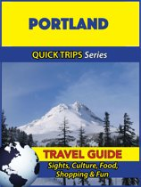 Portland Travel Guide (Quick Trips Series)
