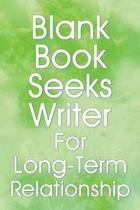 Blank Book Seeks Writer for Long-Term Relationship