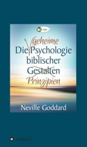 Die geheime Psychologie biblischer Prinzipien