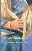 in Ihren Handen